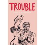 Trouble, by Alison Winch