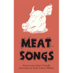 Meat Songs, by Jack Nicholls