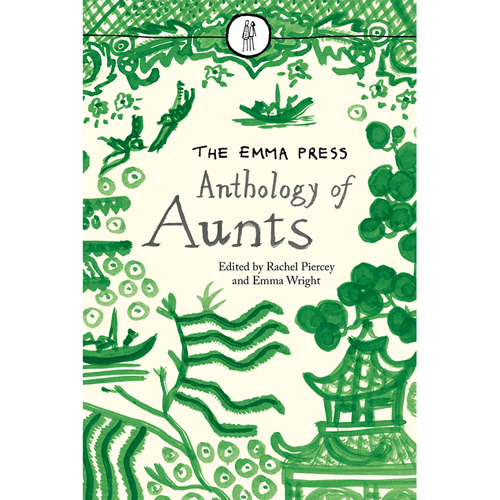 The emma press anthology of aunts the emma press ltd the emma press anthology of aunts fandeluxe Images