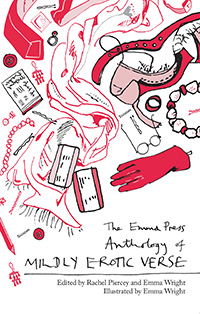 The Emma Press Anthology of Mildly Erotic Verse