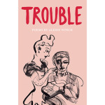Trouble, by Alison Winch